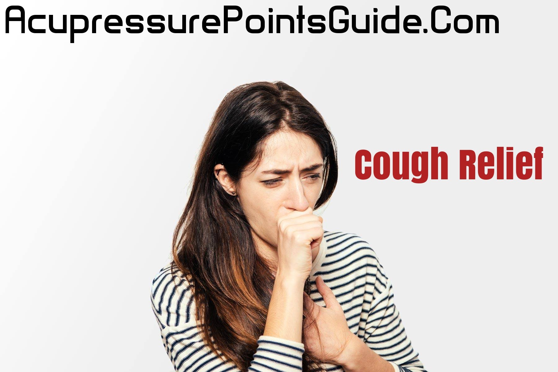 8 Most Effective Acupressure Points for Cough Relief ...