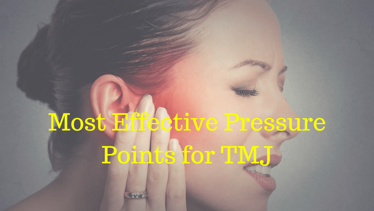 8 Most Effective Pressure Points for TMJ Relief & Jaw Pain